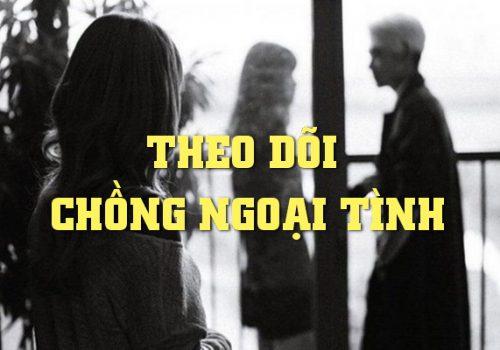 thue tham tu theo doi chong ngoai tinh